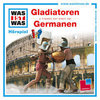 Was ist Was - Gladiatoren/ Germanen (CD)