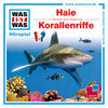 Was ist Was - Haie/ Korallenriffe (CD)