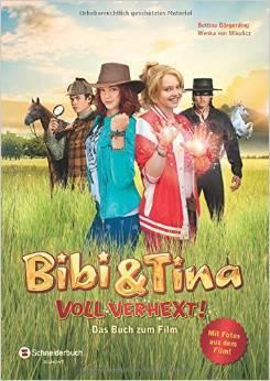 bibi und tina - voll verhext - das buch zum film - kinderbuch, kinderbücher, kinderhörspiele