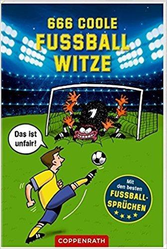 666 Coole Fussball Witze Taschenbuch